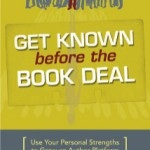 Get Known Before your Book Deal