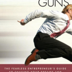 How to Become a Fearless and Successful Entrepreneur