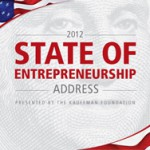 Video Recap: 2012 State of Entrepreneurship Address and Panel Discussion