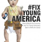Are You Ready to #FixYoungAmerica?