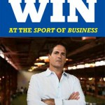 How to Win at the Sport of Business by Mark Cuban (Review)