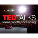 Top 25 TED Talks You Must Watch: Amazing, Inspiring and Unique