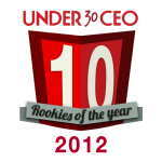 Under30CEO's 2012 Rookies of the Year: Call for Nominations