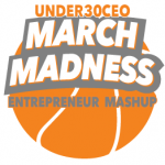 March Madness Entrepreneurship Mashup: Call for Nominations!