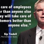 Put People First — Reflections from Kip Tindell, CEO, The Container Store
