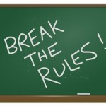 5 Business Rules Worth Breaking — and 1 You Absolutely Must Follow