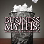 12 Myths about Starting a Business