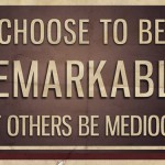 Response: 8 Ways to Be Remarkable
