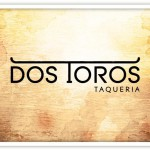 Video: Dos Toros Founders Discuss the Key to Expanding a Business Correctly