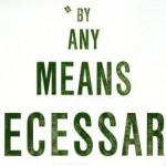 BAM!: By Any Means Necessary