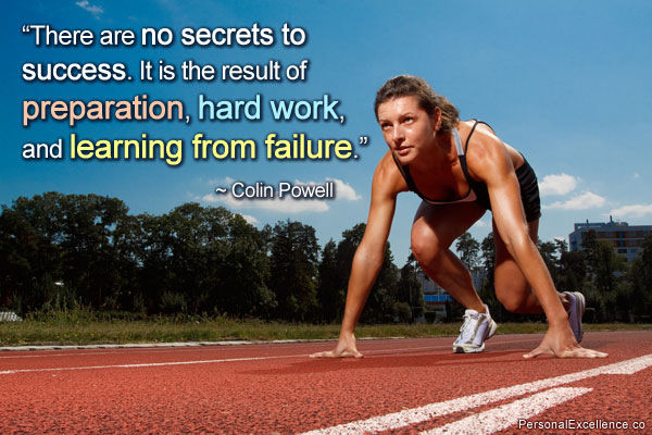 there-are-no-secret-to-success-it-is-the-result-of-preparation-hard-work-and-learning-from-failure-inspirational-quote
