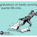 Most Important Lessons Learned From The Quarter Life Breakthrough