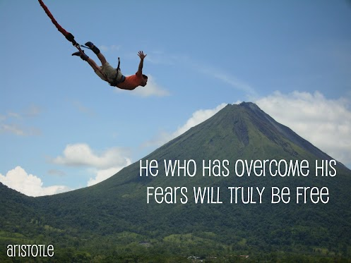 He-who-has-overcome-his-fears-will-truly-be-free.Aristotle