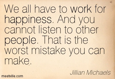 Quotation-Jillian-Michaels-work-happiness-people-Meetville-Quotes-100485