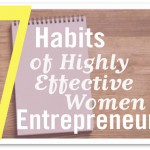 7 Habits of Highly Effective Women Entrepreneurs